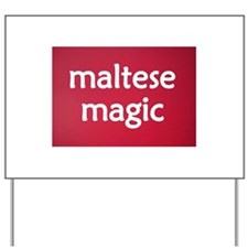 Maltese Magic on Red Yard Sign