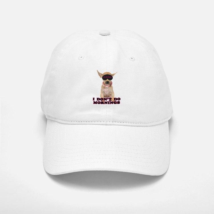 Chihuahua Mornings Baseball Baseball Cap