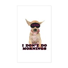 Chihuahua Mornings Rectangle Decal