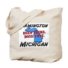 farmington michigan - been there, done that Tote B