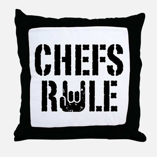 Chefs Rule Throw Pillow
