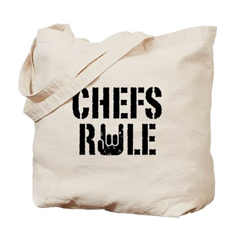 Chefs Rule Tote Bag