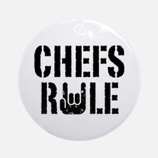 Chefs Rule Ornament (Round)