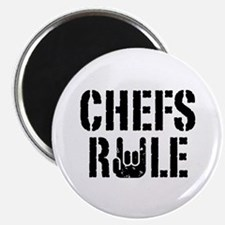 Chefs Rule Magnet