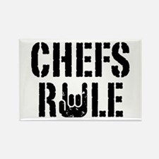 Chefs Rule Rectangle Magnet