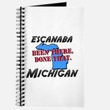 escanaba michigan - been there, done that Journal