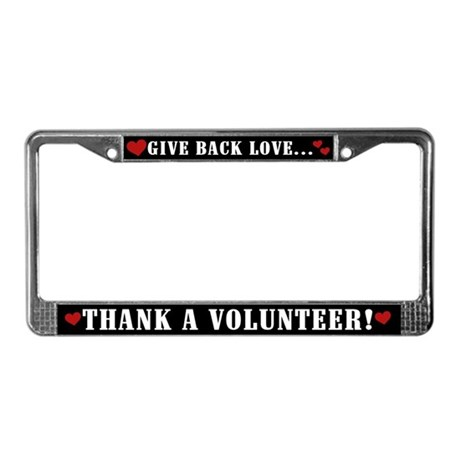 Thank a Volunteer License Plate Frame