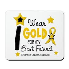 I Wear Gold 12 Best Friend CHILD CANCER Mousepad