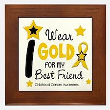 I Wear Gold 12 Best Friend CHILD CANCER Framed Til