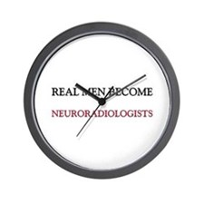 Real Men Become Neuroradiologists Wall Clock