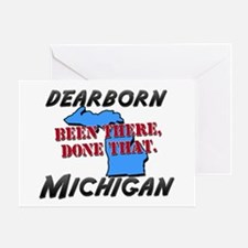 dearborn michigan - been there, done that Greeting