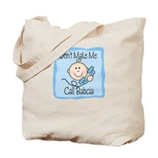 Call Babcia Tote Bag