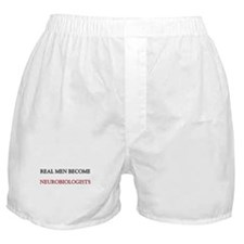 Real Men Become Neurobiologists Boxer Shorts