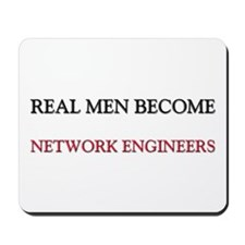 Real Men Become Network Engineers Mousepad