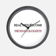 Real Men Become Neonatologists Wall Clock