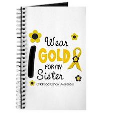 I Wear Gold 12 Sister CHILD CANCER Journal