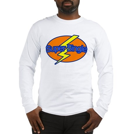 Super Single - Long Sleeve T-Shirt