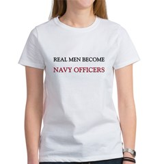 Real Men Become Navy Officers Women's T-Shirt