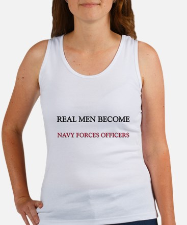 Real Men Become Navy Forces Officers Women's Tank