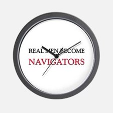 Real Men Become Navigators Wall Clock
