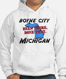 boyne city michigan - been there, done that Hoodie