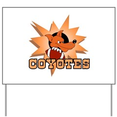 Coyotes Football Team Yard Sign