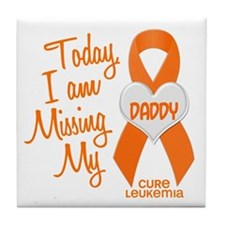 Missing My Dad 1 LEUKEMIA Tile Coaster