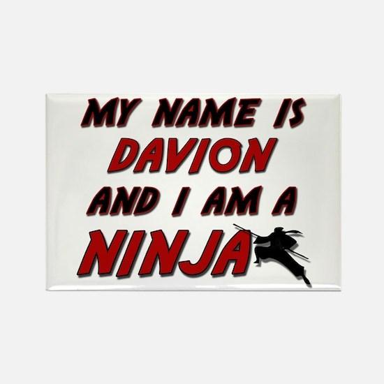 my name is davion and i am a ninja Rectangle Magne
