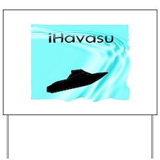 iHavasu Yard Sign