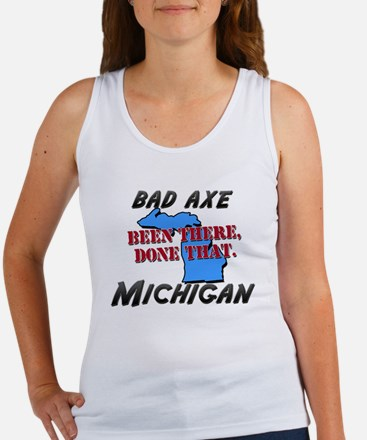bad axe michigan - been there, done that Women's T