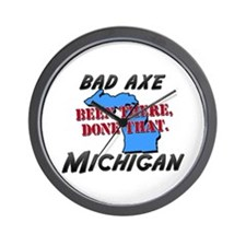bad axe michigan - been there, done that Wall Cloc