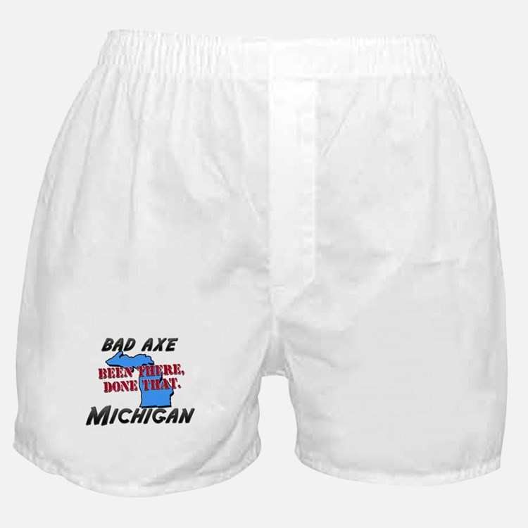 bad axe michigan - been there, done that Boxer Sho