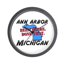 ann arbor michigan - been there, done that Wall Cl