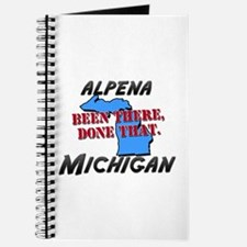 alpena michigan - been there, done that Journal