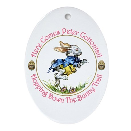 Easter - Here Comes Peter Cottontail Ornament (Ova