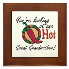 You're Looking at One Hot Great Grandmother! Frame