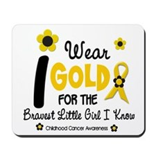 I Wear Gold 12 Brave Girl Mousepad