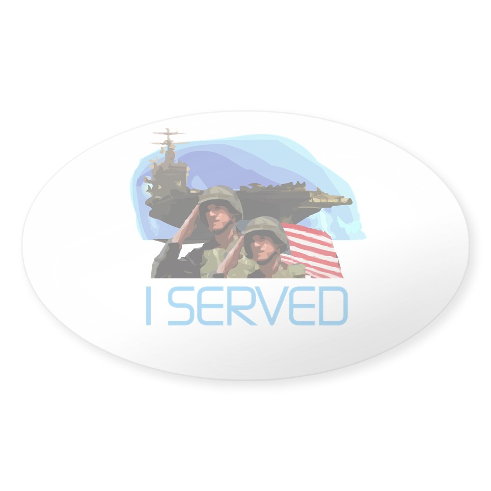 CafePress Military I Served Oval Sticker Sticker Oval 368894820