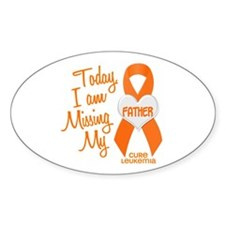 Missing My Father 1 LEUKEMIA Oval Decal
