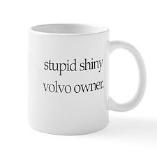 Stupid Shiny Volvo Owner L39 Mug
