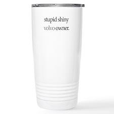 Stupid Shiny Volvo Owner L39 Travel Mug