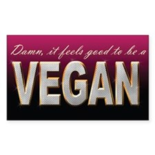 Damn it feels good. to be VEGAN sticker