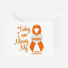 Missing My Mommy 1 LEUKEMIA Greeting Card