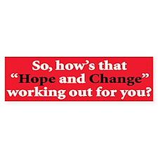 Hope and change Bumper Bumper Sticker