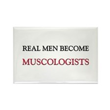Real Men Become Muscologists Rectangle Magnet