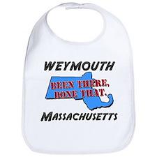 weymouth massachusetts - been there, done that Bib