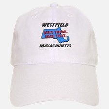 westfield massachusetts - been there, done that Ca