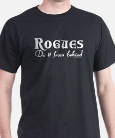 Rogues Do it From Behind Black T-Shirt