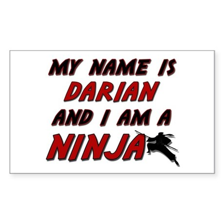 my name is darian and i am a ninja Sticker (Rectan