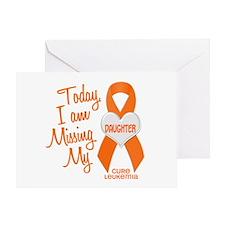 Missing My Daughter 1 LEUKEMIA Greeting Card